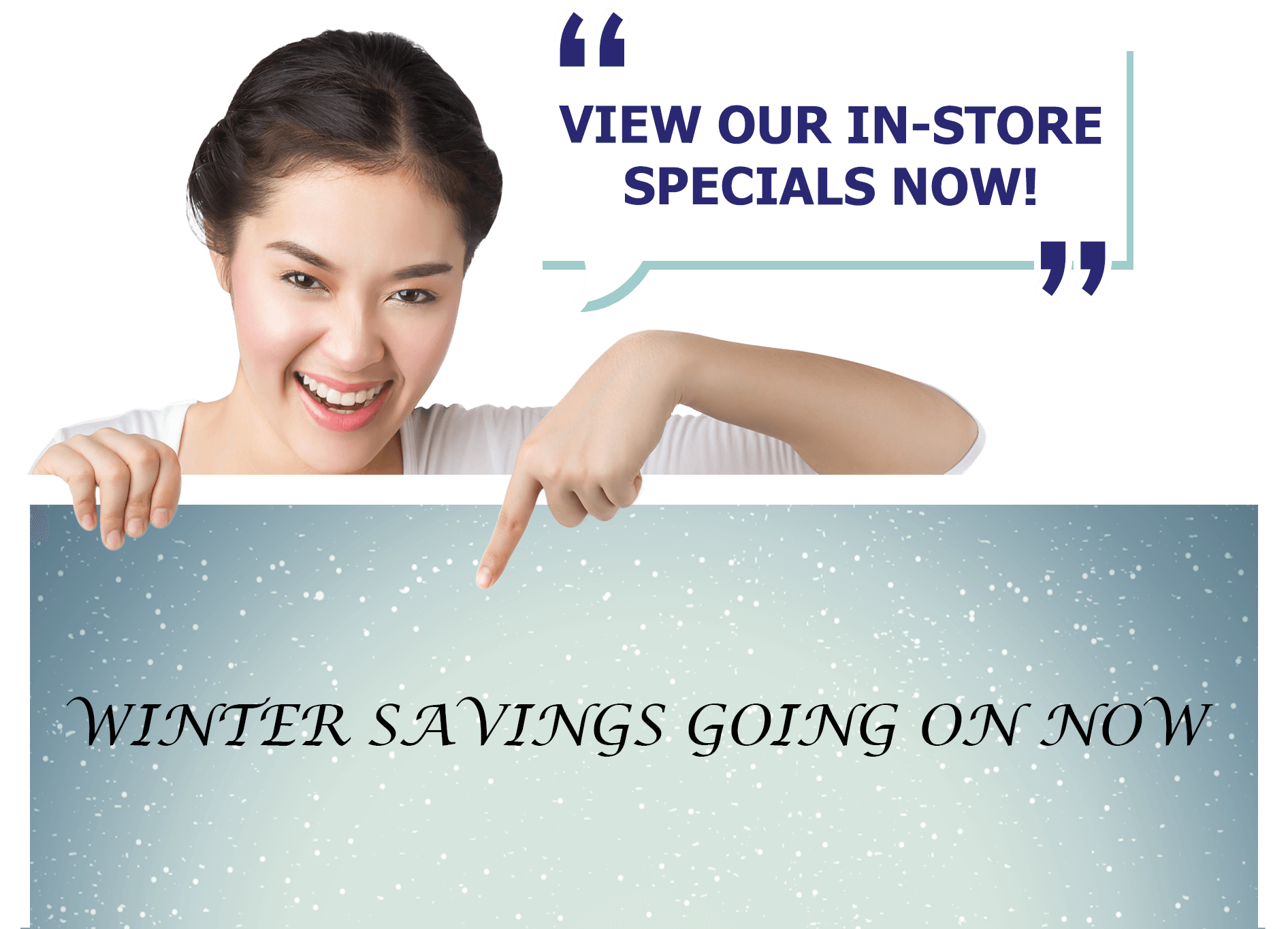 View Our In Store Specials